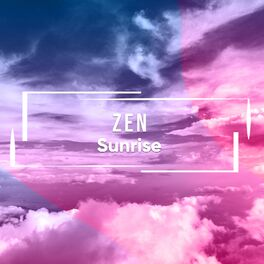 Album cover of # 1 A 2019 Album: Zen Sunrise