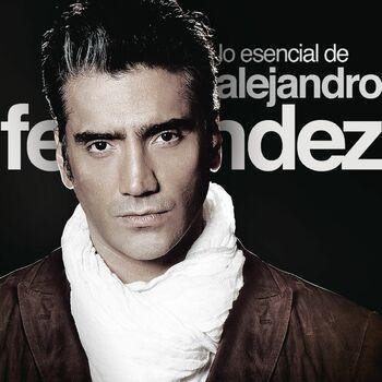 Alejandro Fernández Como Quien Pierde Una Estrella Listen With Lyrics Deezer