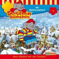 Folge 1 - Benjamin Blümchen als Wetterelefant Hörbuch kostenlos