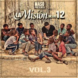 Album cover of Maso Presenta la Misión de Los 12, Vol. 3