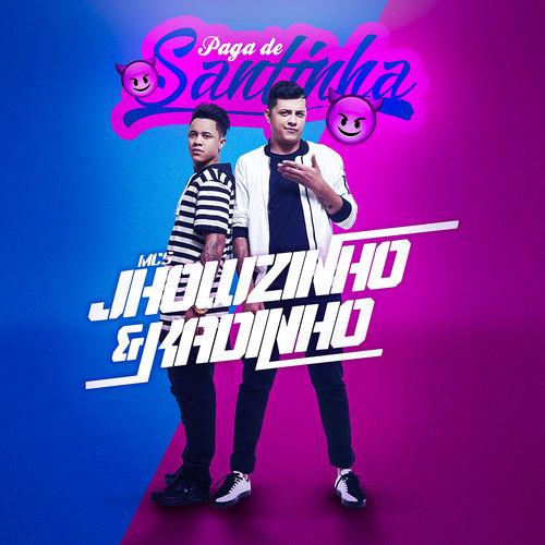 Música Paga de santinha – MC\'s Jhowzinho & Kadinho (2018)
