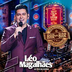 CD Léo Magalhães – De Bar em Bar (Ao Vivo em Goiânia) 2016 download