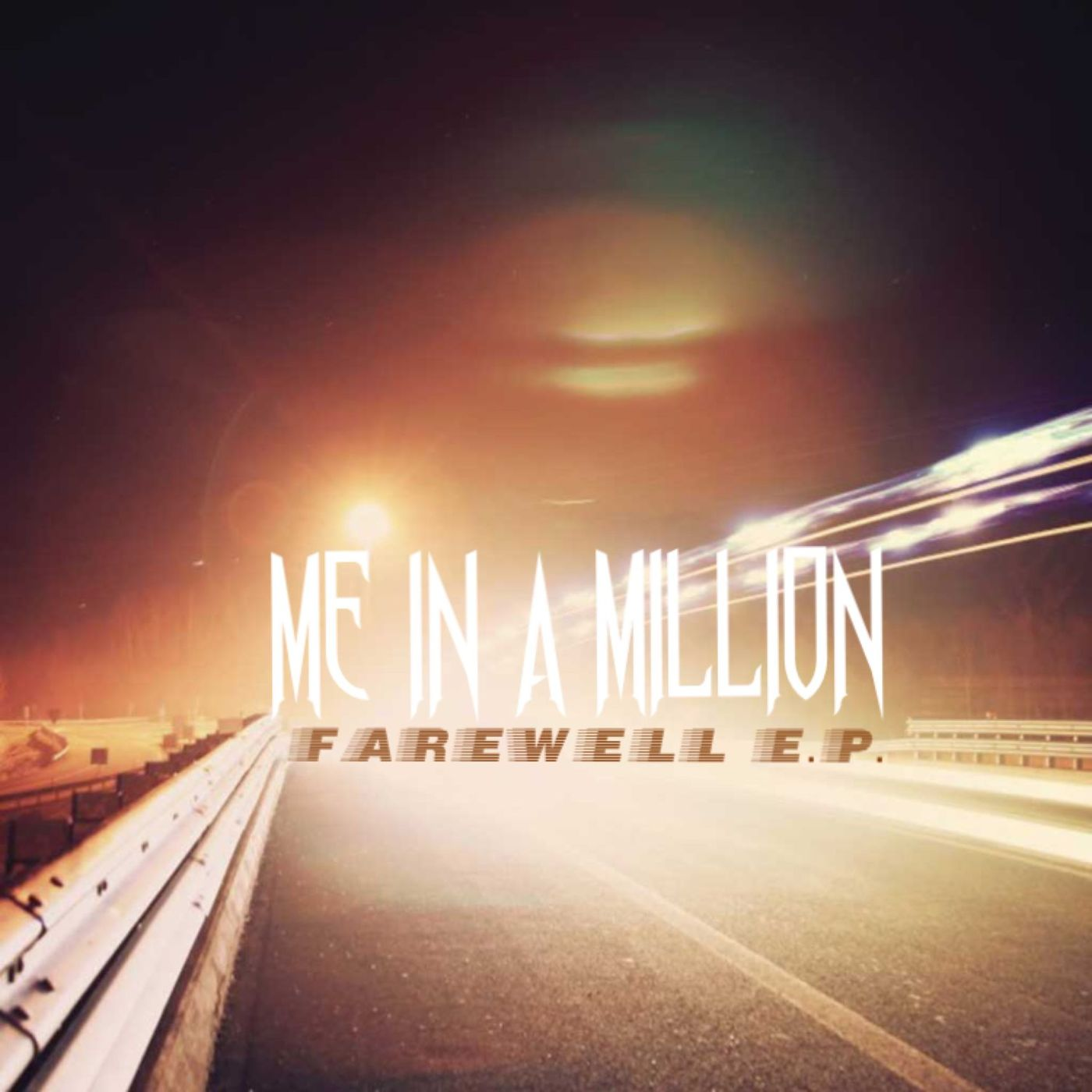 Me In A Million - Farewell [EP] (2016)
