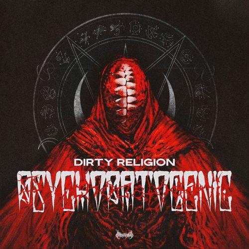 Dirty Religion - Psychopathogenic [EP]
