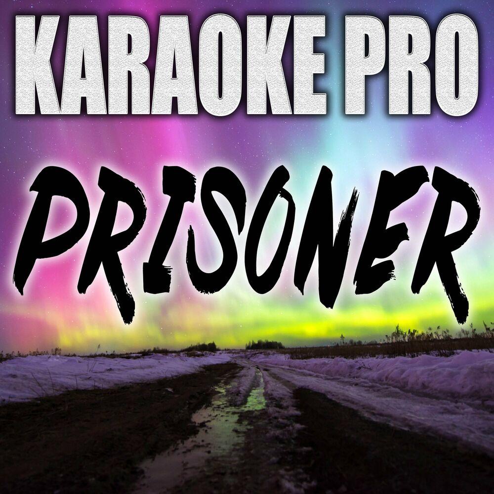 Prisoner (Originally Performed by Miley Cyrus and Dua Lipa)