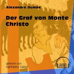 Der Graf von Monte Christo (Ungekürzt) Audiobook