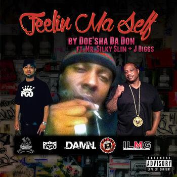 Feelin Ma Self (feat. Mr. Silky Slim & J. Diggs) cover