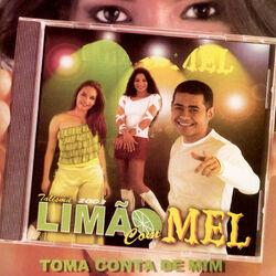 Limão Com Mel – Toma Conta de Mim 2002 CD Completo