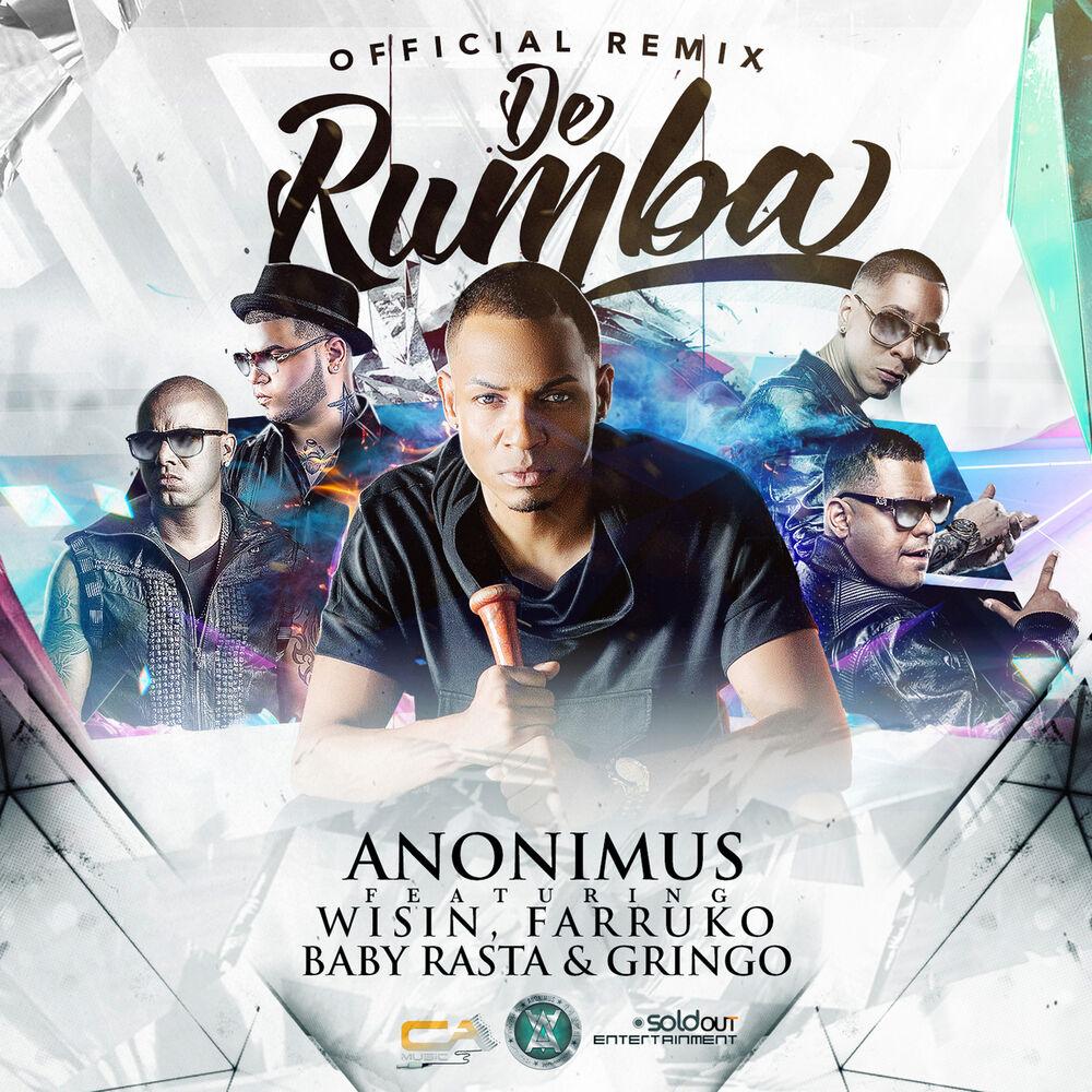 De Rumba (Remix) [feat. Wisin, Farruko & Baby Rasta y Gringo]