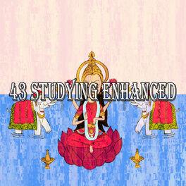 Album cover of 43 Studying Enhanced