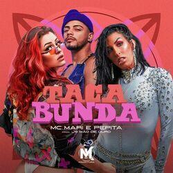 Taca Bunda – Mc Mari part Pepita e JS o Mão de Ouro