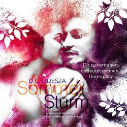 Sommer Sturm (Dir zu vertrauen, bedeutet meinen Untergang) Audiobook