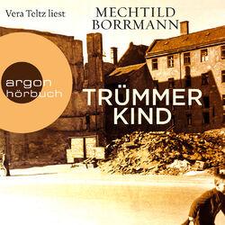 Trümmerkind (Ungekürzte Lesung) Audiobook