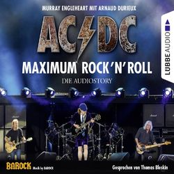 AC/DC - Maximum Rock'N'Roll. Die Audiostory Audiobook