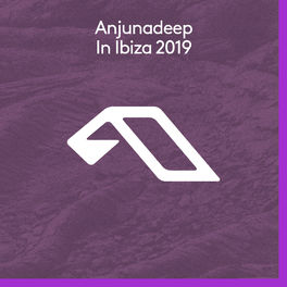 Album cover of Anjunadeep In Ibiza 2019