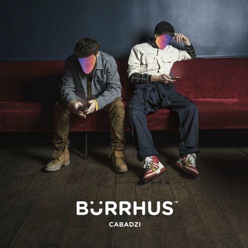 [FRENCH-RAP] - Cabadzi - Burrhus - 2021 - WEB FLAC 16BIT 44 1khz