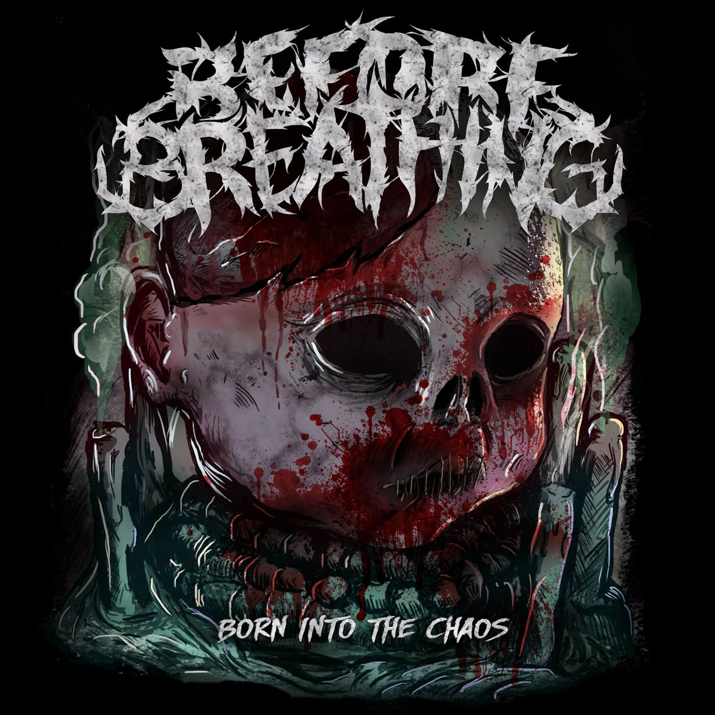 Before Breathing - Born Into the Chaos [EP] (2017)