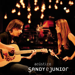 Sandy e Junior – Acústico (Ao Vivo) 2007 CD Completo