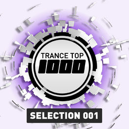 Album cover of Trance Top 1000 Selection, Vol. 1