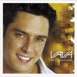 Download Vava - Tô Chegando 2003