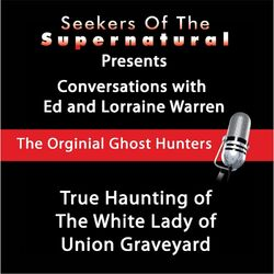 True Haunting of the White Lady of Union Graveyard Audiobook