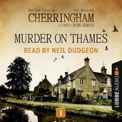 Murder on Thames - Cherringham - A Cosy Crime Series: Mystery Short 1 (Unabridged)