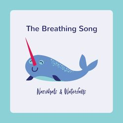 The Breathing Song