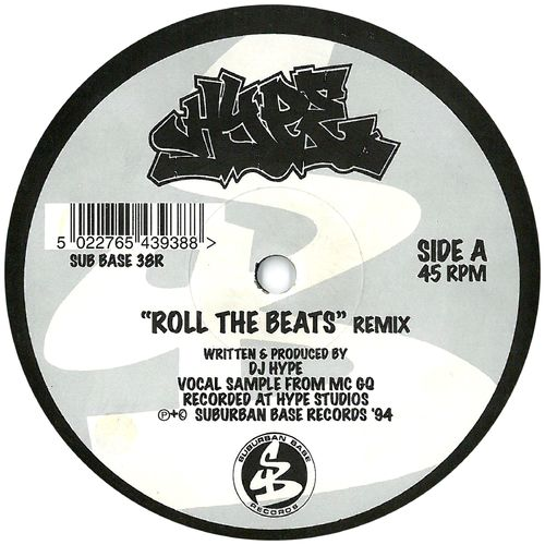 Download DJ Hype - Roll The Beats (Remix) (SUBBASE38RR) mp3