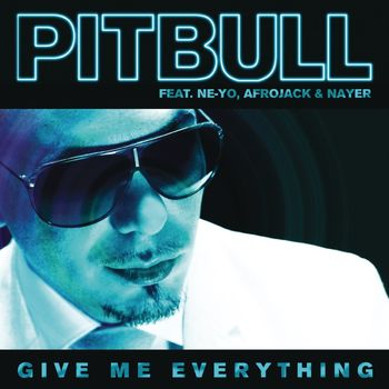 Give Me Everything (feat. Ne-Yo, Afrojack & Nayer) cover