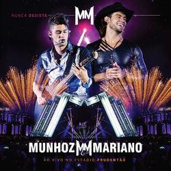 Download Munhoz e Mariano - Nunca Desista - Ao Vivo No Estádio Prudentão 2014