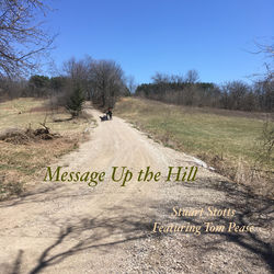 Message Up the Hill (feat. Tom Pease)
