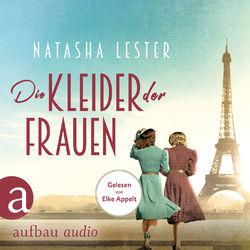Die Kleider der Frauen (Gekürzt) Audiobook