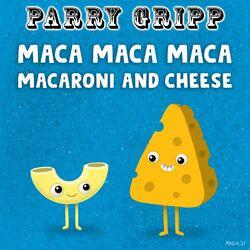 Maca Maca Maca Macaroni and Cheese