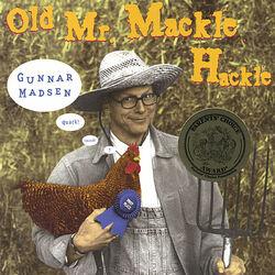 Old Mr. Mackle Hackle