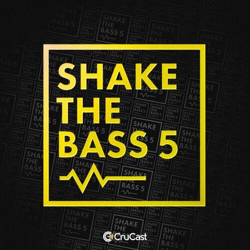 VA - SHAKE THE BASS 5 [CRU165]