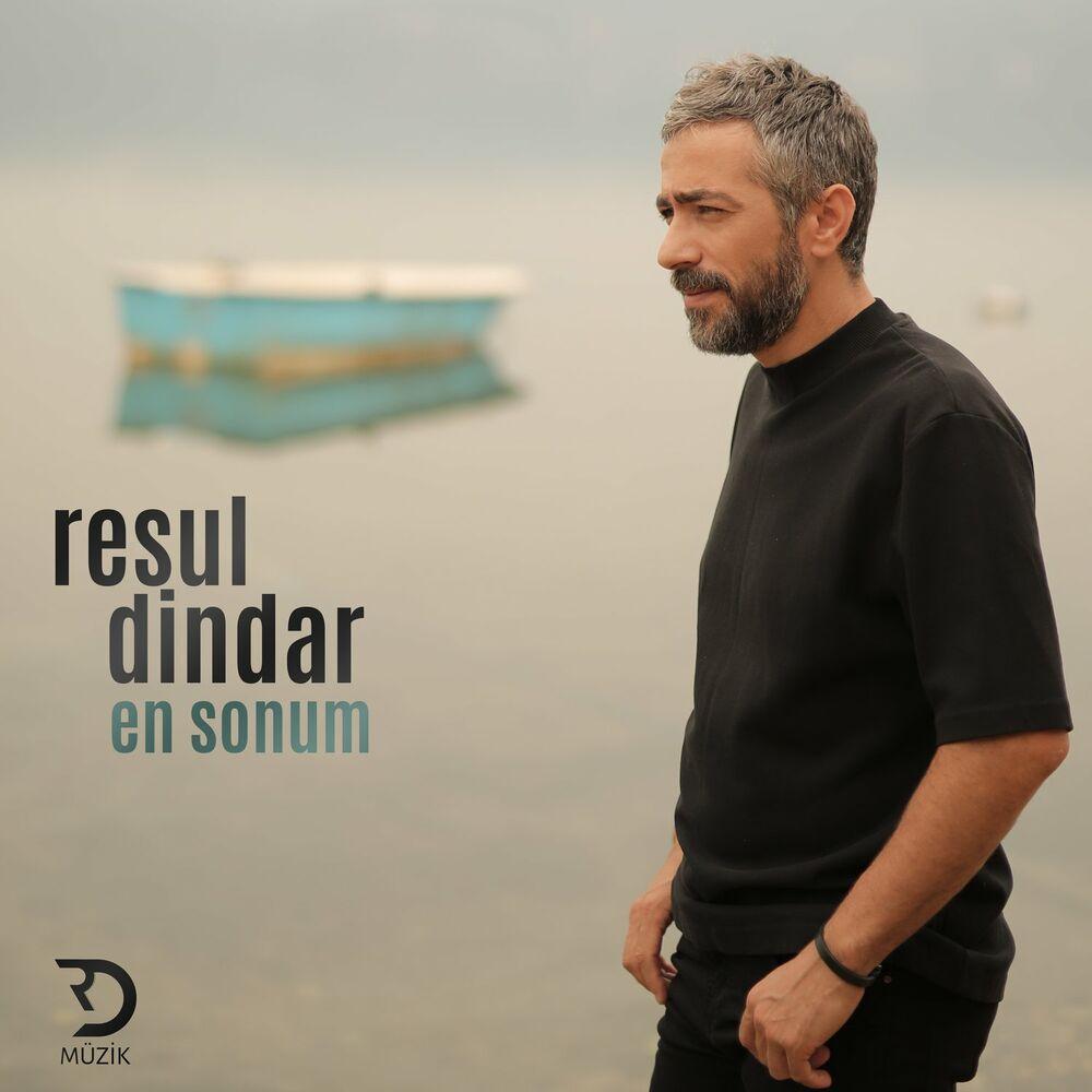 Resul Dindar - En Sonum