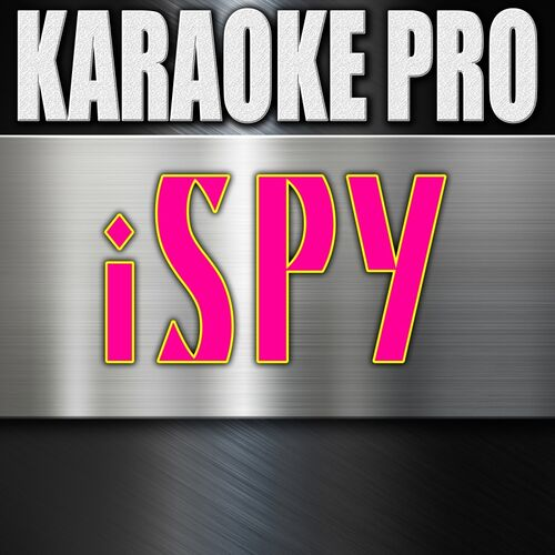 Karaoke Pro: iSpy (Originally Performed by KYLE & Lil Yachty