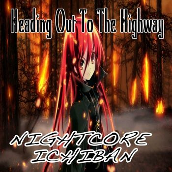 Heading out to the Highway (Nightcore Version) cover