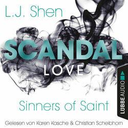 Scandal Love - Sinners of Saint 3 (Ungekürzt) Hörbuch kostenlos