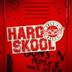 Guns N' Roses – Hard Skool 2021 CD Completo