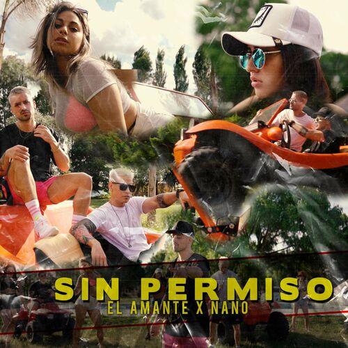 Sin permiso | El Amante Ft. Nano ✘ Markitos DJ 32 (Video Remix)