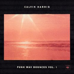Calvin Harris – Funk Wav Bounces Vol.1 2017 CD Completo