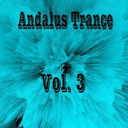Album cover of Andalus Trance, Vol. 3