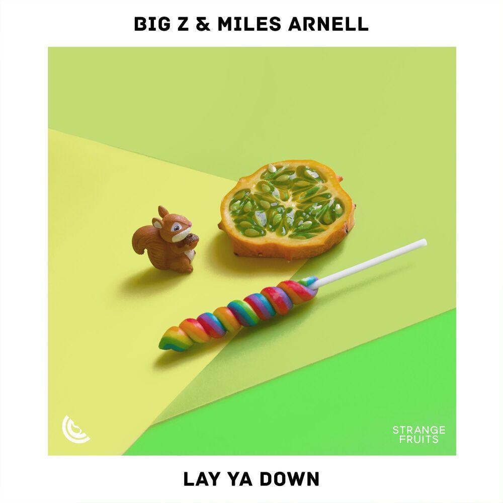 Lay Ya Down