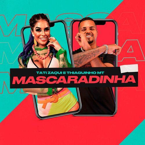 Capa Klap, Tati Zaqui, Thiaguinho MT – Mascaradinha 2020