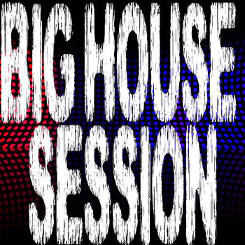 Big House Session, Part 7 cover