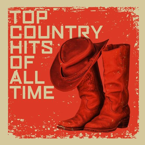 Top Country Hits Of All Time