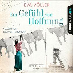 Ein Gefühl von Hoffnung - Die Ruhrpott-Saga, Band 2 (Gekürzt) Audiobook