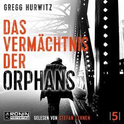 Das Vermächtnis der Orphans - Evan Smoak, Band 5 (ungekürzt) Hörbuch kostenlos
