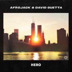 Hero – Afrojack feat David Guetta